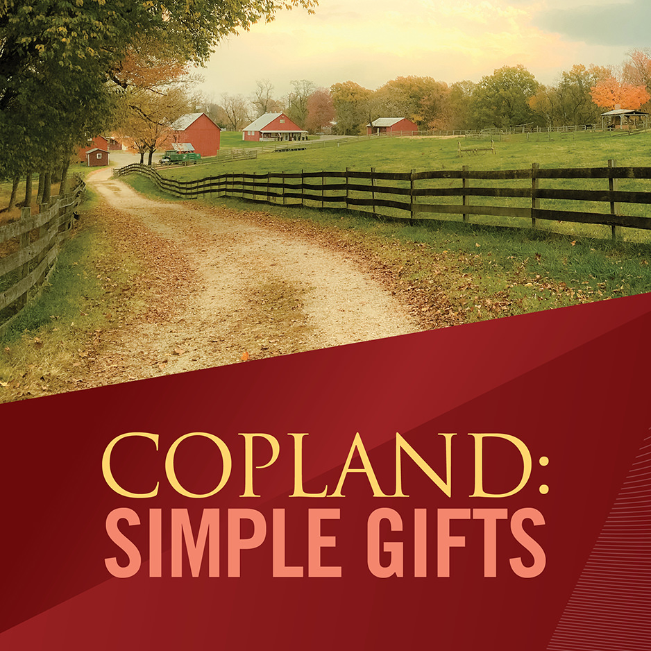 Copland: Simple Gifts