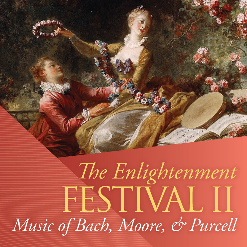 Enlightenment Festival: Music of Bach, Moore, and Purcell